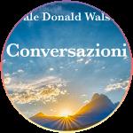 <strong>Bonus: Conversarzioni</strong> di Neale Donald Walsch   Videocorso