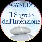 <strong>Bonus: Il segreto dell'intenzione di Wayne Dyer</strong> | Audiocorso